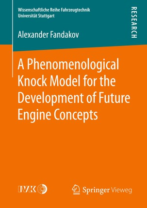 A Phenomenological Knock Model for the Development of Future Engine Concepts