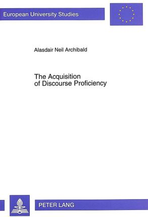 The Acquisition of Discourse Proficiency