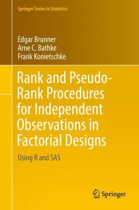 Rank and Pseudo-Rank Procedures for Independent Observations in Factorial Designs