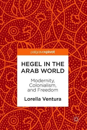 Hegel in the Arab World