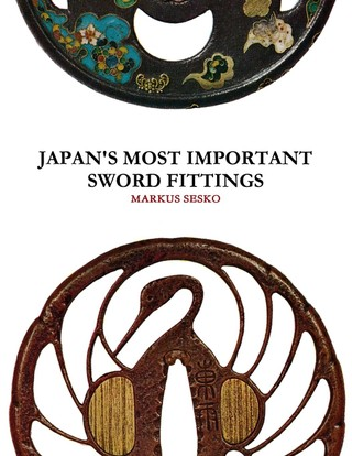 Japan's Most Important Sword Fittings