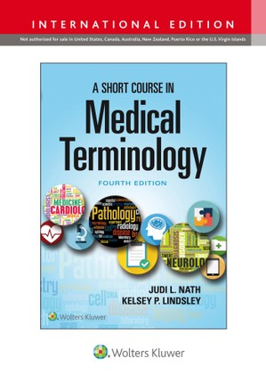 A Short Course in Medical Terminology, International Edition