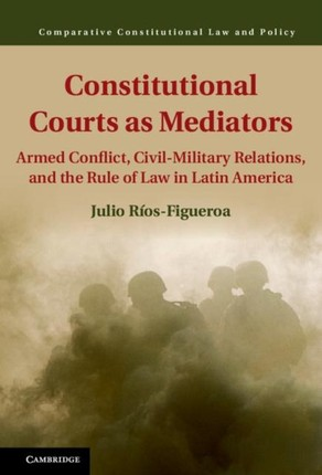 Constitutional Courts as Mediators