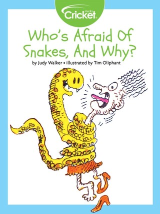 Who's Afraid of Snakes, and Why?