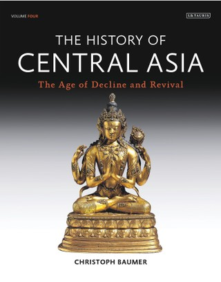 History of Central Asia, The: 4-volume set