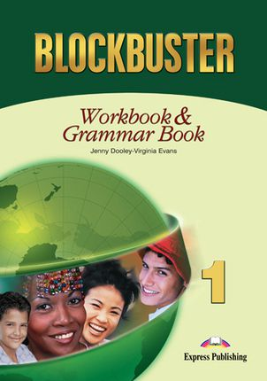 Blockbuster 1. Workbook & grammar. Anglų kalbos pratybos ir gramatika