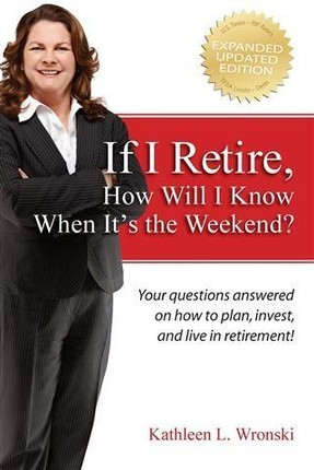 If I Retire, How Will I Know When It's the Weekend?