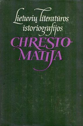 Lietuvių istoriografijos chrestomatija
