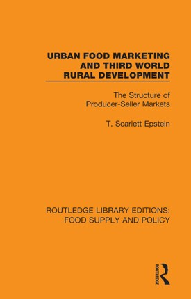 Urban Food Marketing and Third World Rural Development