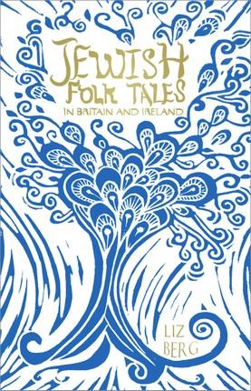 Jewish Folk Tales in Britain and Ireland