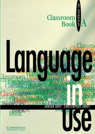 Language in Use Split Edition Pre-intermediate Classroom book A