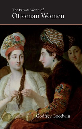 Private World of Ottoman Women