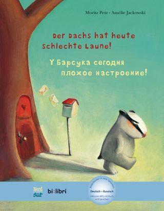 Der Dachs hat heute schlechte Laune! Kinderbuch Deutsch-Russisch
