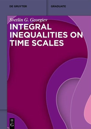 Integral Inequalities on Time Scales
