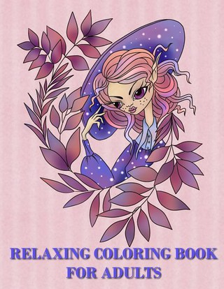 Relaxing Coloring Book for Adults: An Adult Coloring Book with Magical Fairy Girls for Relaxation