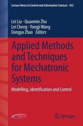 Applied Methods and Techniques for Mechatronic Systems