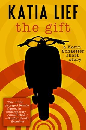 Gift: a Karin Schaeffer short story
