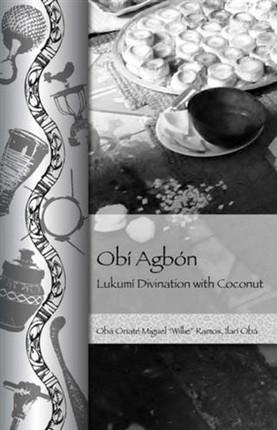 Obi Agbon: Lukumi Divination with Coconut
