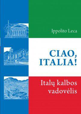 Ciao, Italia! Italų kalbos vadovėlis