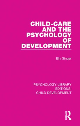 Child-Care and the Psychology of Development