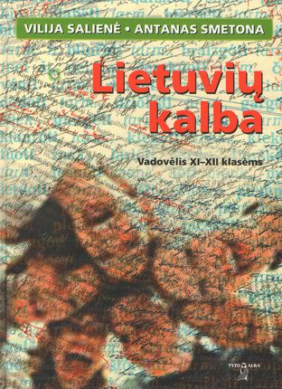 Lietuvių kalba. Vadovėlis XI-XII klasėms