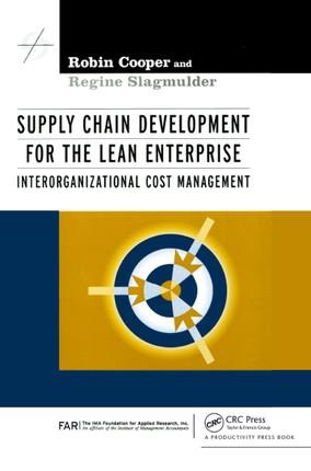 Supply Chain Development for the Lean Enterprise