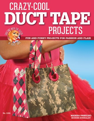 Crazy-Cool Duct Tape Projects