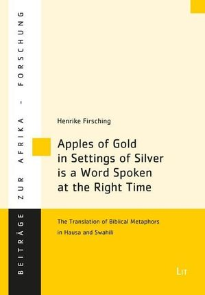 Apples of Gold in Settings of Silver is a Word Spoken at the Right Time