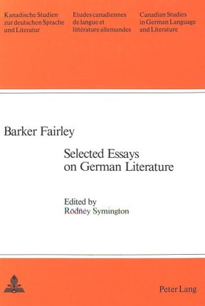 Selected Essays on German Literature