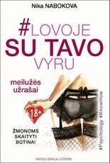 #Lovoje su tavo vyru: meilužės užrašai. Žmonoms skaityti būtina!