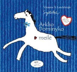 Arklio Dominyko meilė (CD)
