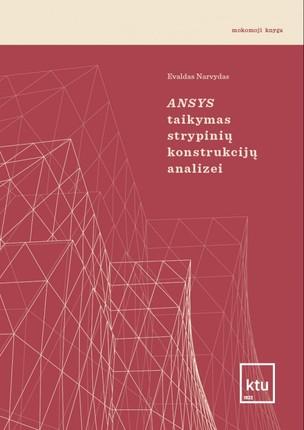 Ansys taikymas strypinių konstrukcijų analizei