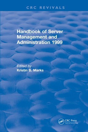 Handbook of Server Management and Administration