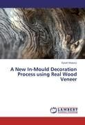 A New In-Mould Decoration Process using Real Wood Veneer