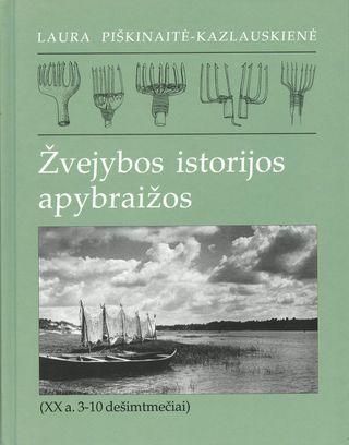 Žvejybos istorijos apybraižos (XX a. 3-10 dešimtmečiai) (knyga su defektais)