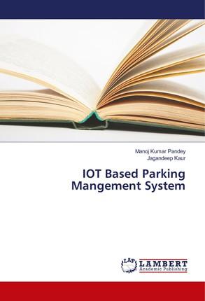 IOT Based Parking Mangement System