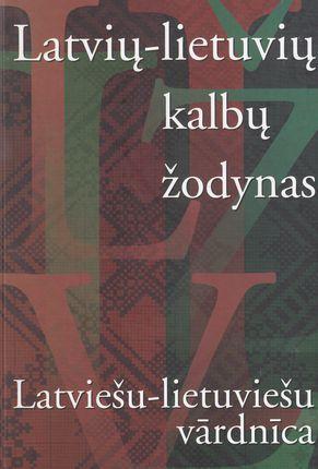 Latvių - lietuvių kalbų žodynas