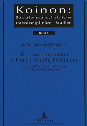 The Computerization of French Hospital Institutions