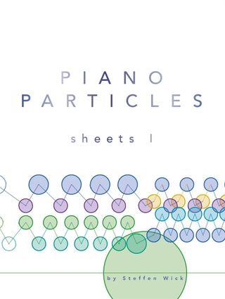 Piano Particles: Sheets 1