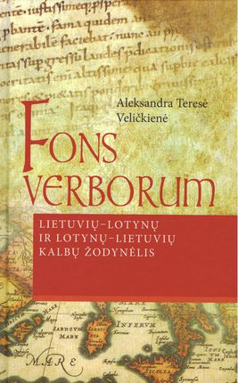 Fons verborum. Lietuvių - lotynų ir lotynų - lietuvių kalbų žodynėlis