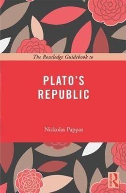 The Routledge Guidebook to Plato's Republic