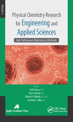 Physical Chemistry Research for Engineering and Applied Sciences, Volume Three