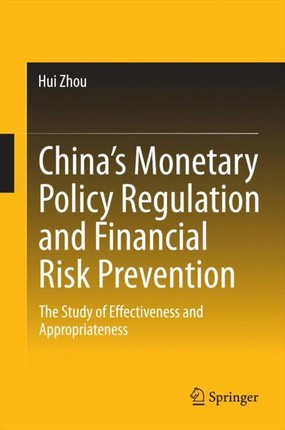 China's Monetary Policy Regulation and Financial Risk Prevention