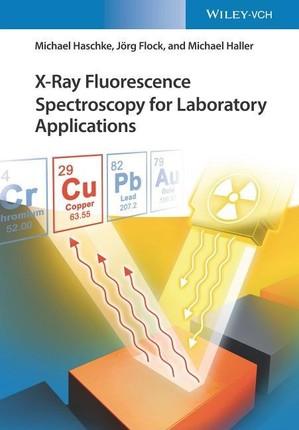 X-Ray Fluorescence Spectroscopy for Laboratory Applications