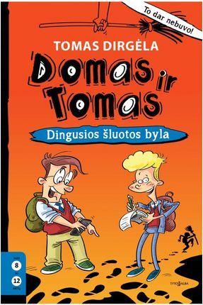 Domas ir Tomas: dingusios šluotos byla. 1 knyga