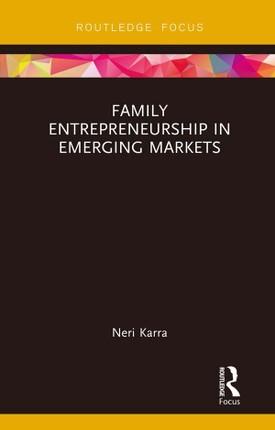 Family Entrepreneurship in Emerging Markets