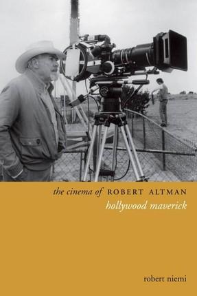 The Cinema of Robert Altman