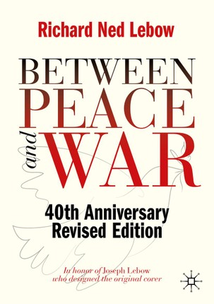 Between Peace and War
