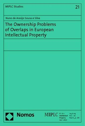 The Ownership Problems of Overlaps in European Intellectual Property