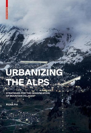 Urbanizing the Alps